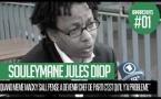 Quand Souleymane Jules Diop disait : «Macky Sall est incompétent, c'est Wade qui l'a fabriqué»